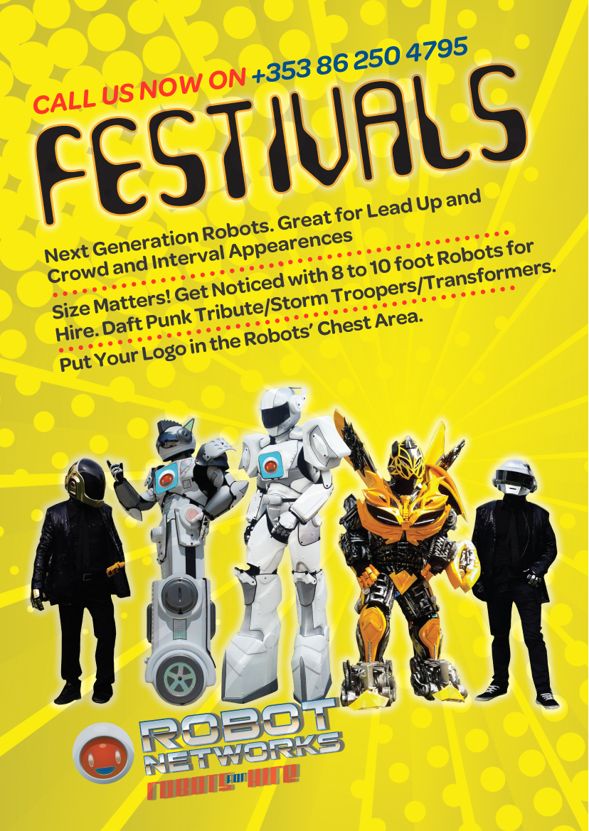 Robots for your festival  with www.robotnetworks.ie