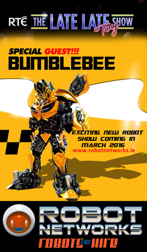 Late Late Toy Show Bumblebee for hire with www.robotnetworks.ie