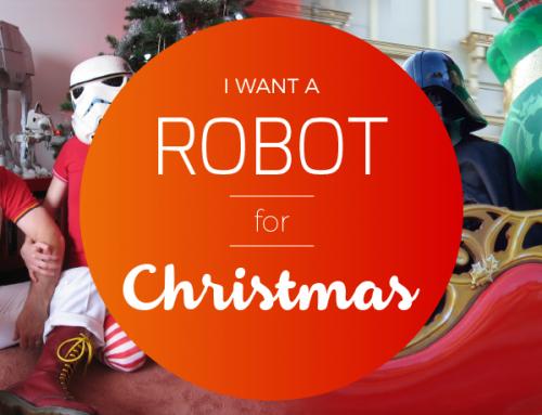 "Christmas Entertainment with Robots: ""I want a Robot for Christmas!"""